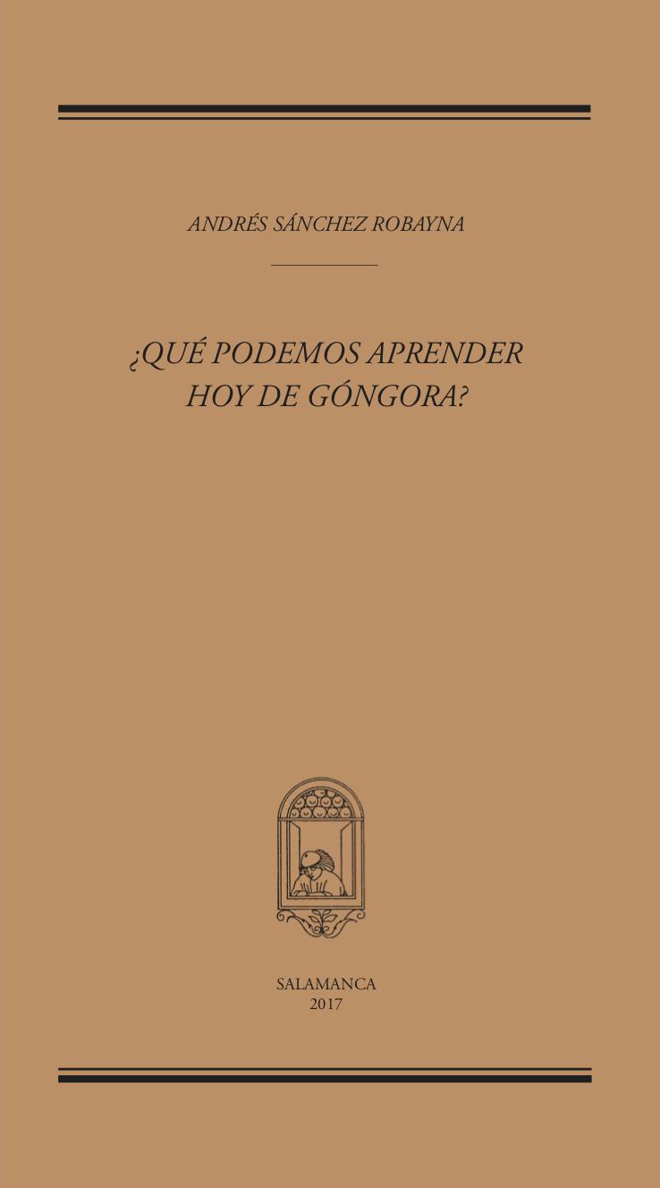 ¿Qué podemos aprender hoy de Góngora?