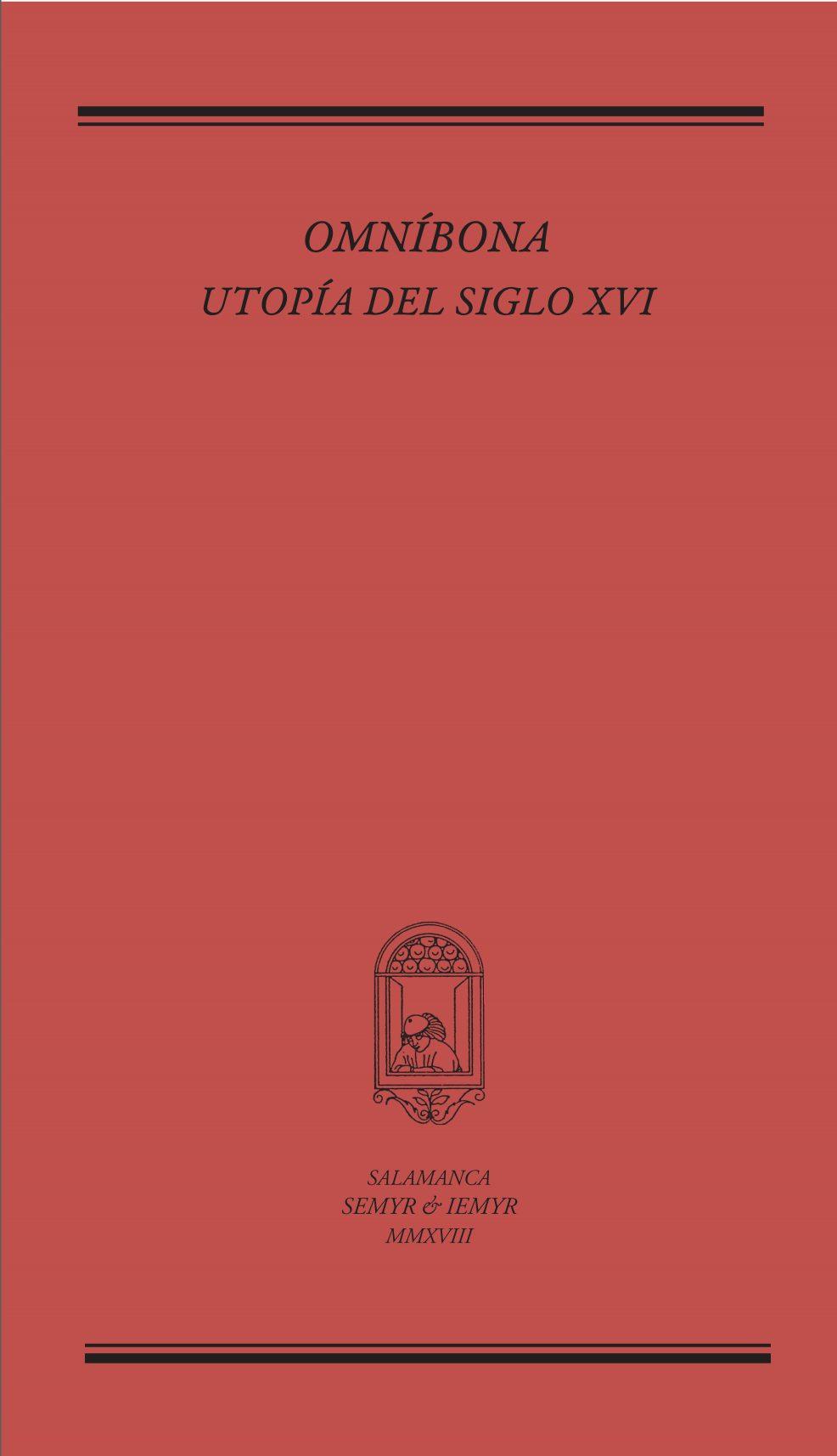 Omníbona. Utopía del siglo XVI (Ms. 9/2218 de la RAH)