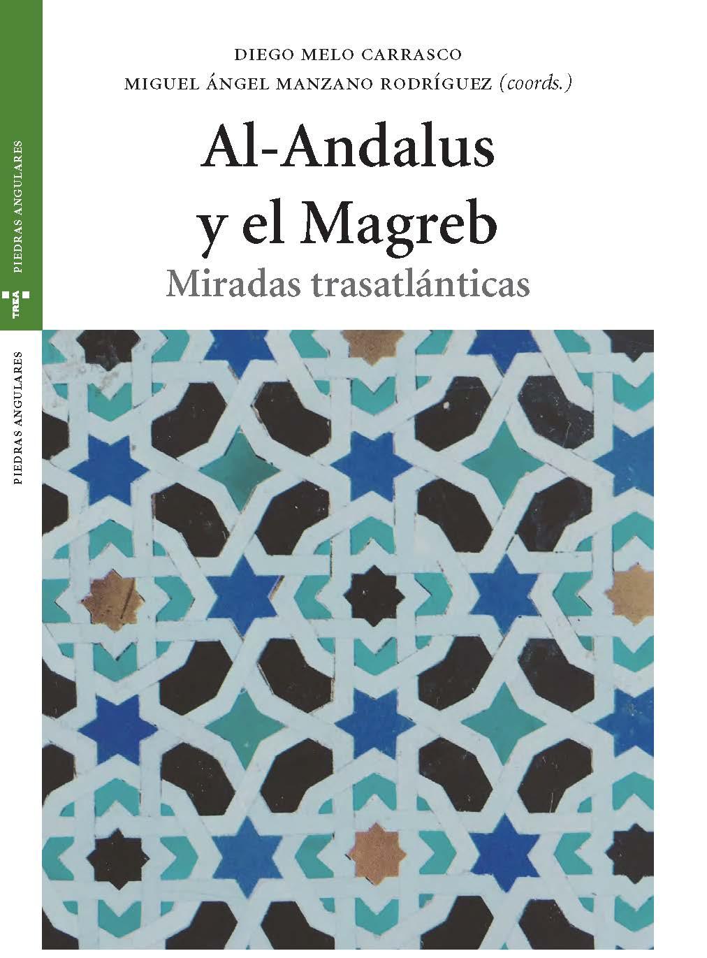 Al-Andalus y el Magreb. Miradas trasatlánticas
