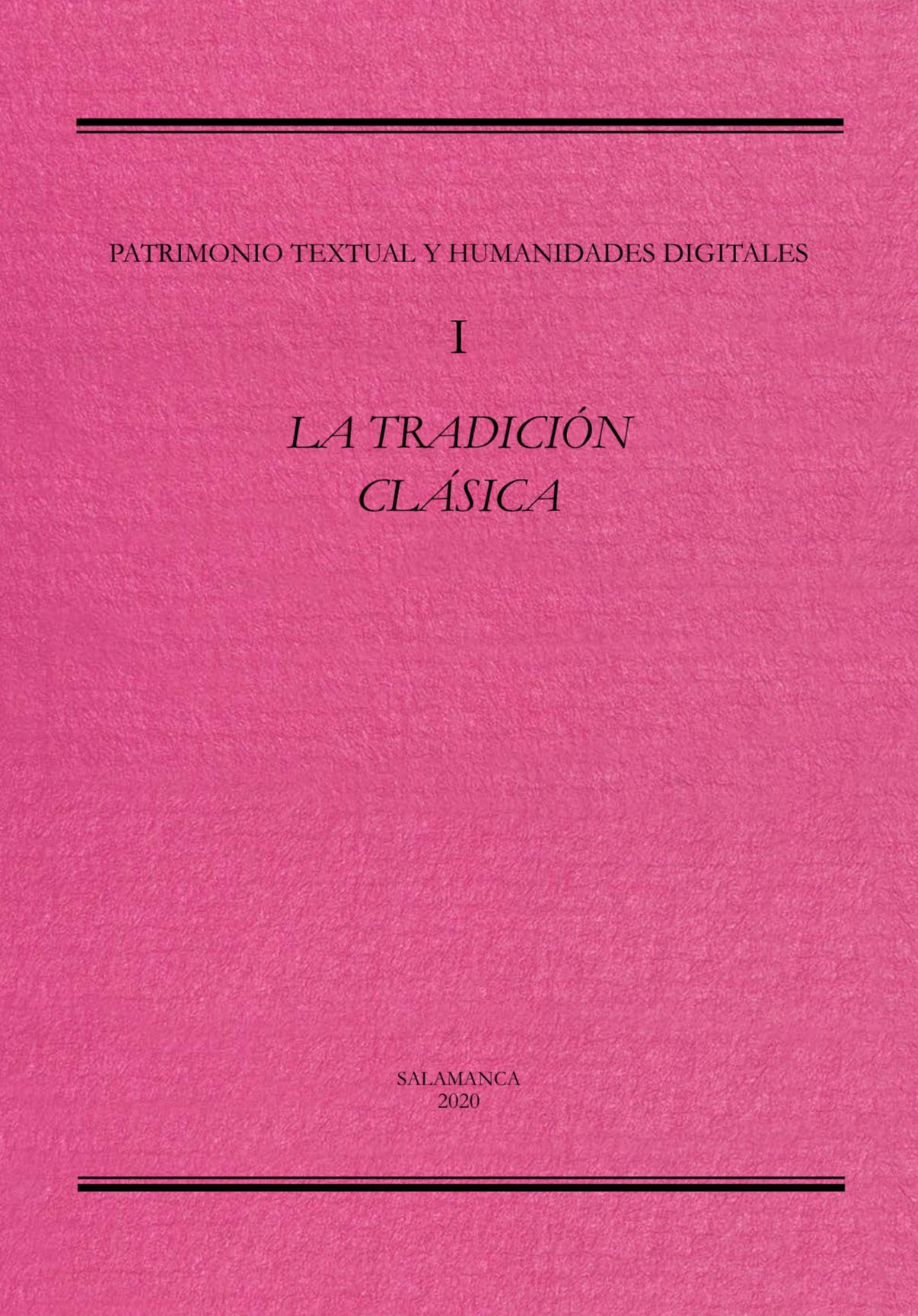 I. LA TRADICIÓN CLÁSICA, SALAMANCA