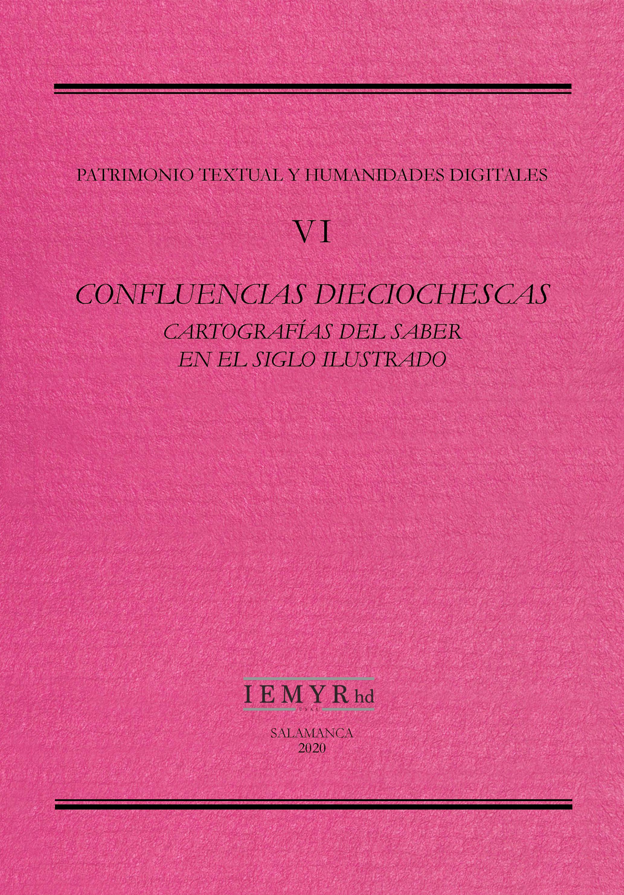 VI. Conferencias deciochescas. Cartografías del saber en el siglo ilustrado.