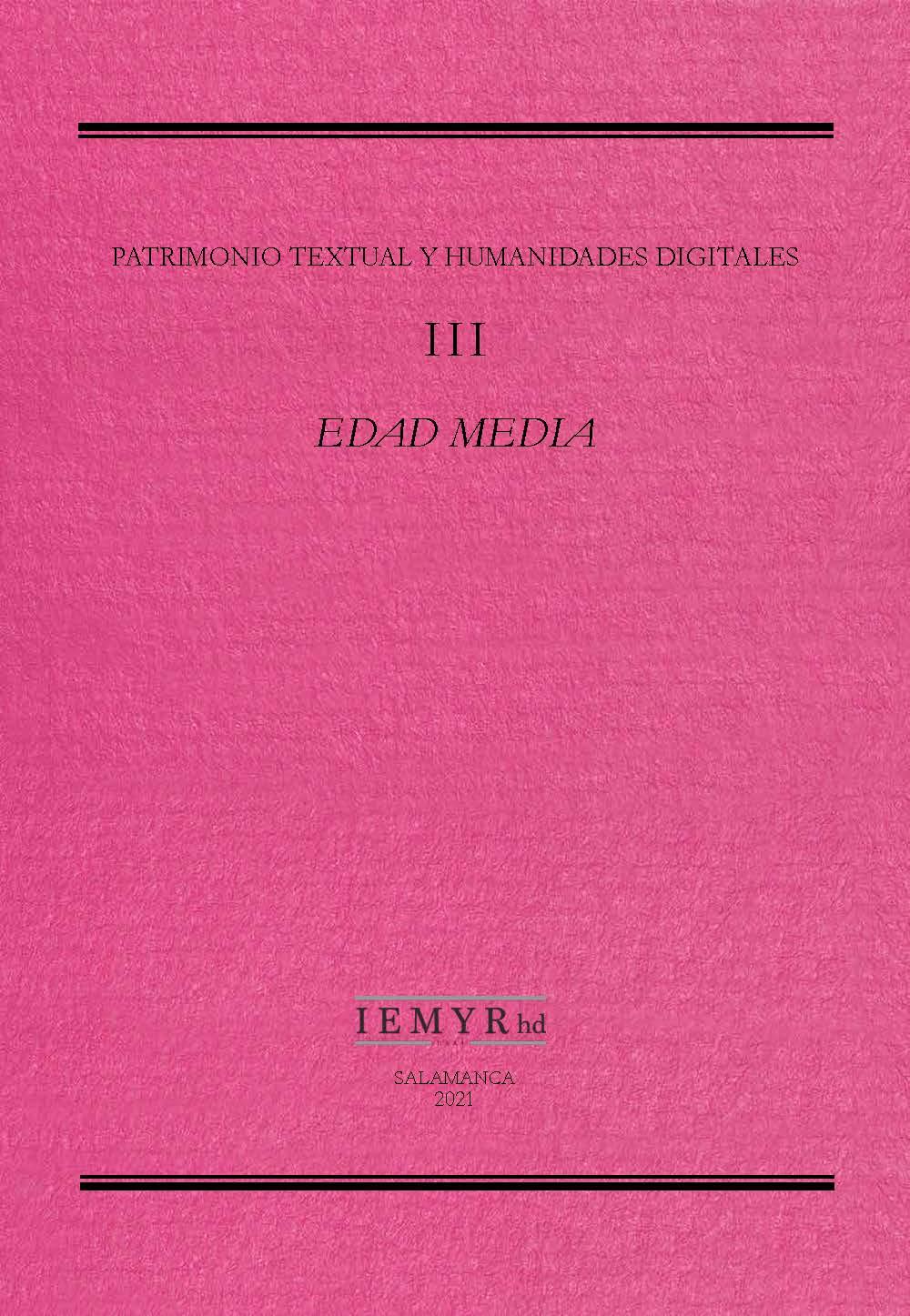 III. Patrimonio textual y humanidades digitales. Edad Media